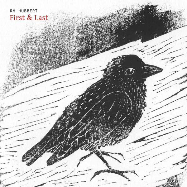 First & Last by RM Hubbert