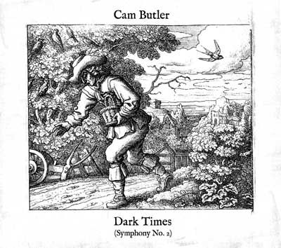 Dark Times (Symphony No 2) by Cam Butler