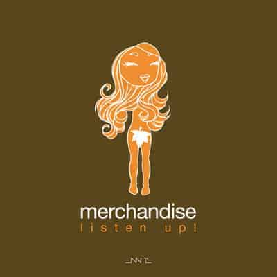 Listen Up by Merchandise