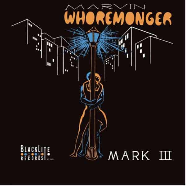 Marvin Whoremonger by The Mark III