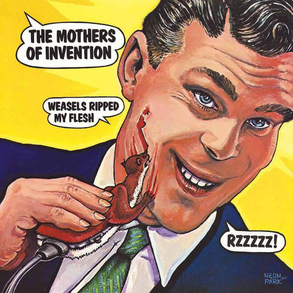 Weasels Ripped My Flesh by Frank Zappa & The Mothers of Invention