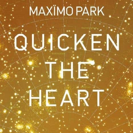 Quicken The Heart by Maximo Park