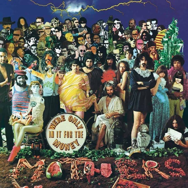 We're Only In It For The Money by Frank Zappa & The Mothers of Invention