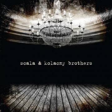 Scala & Kolacny Brothers by Scala & Kolacny Brothers