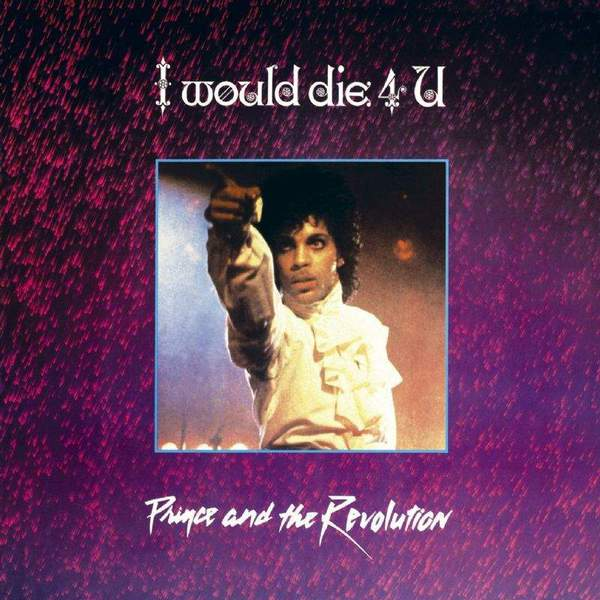 I Would Die 4 U by Prince and the Revolution