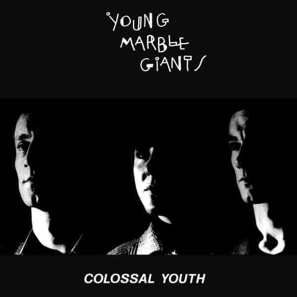 Young Marble Giants - Colossal Youth (40th Anniversary Special Edition)