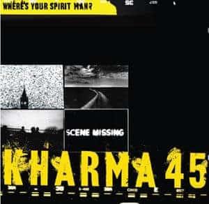Where\'s Your Spirit Man by Kharma 45