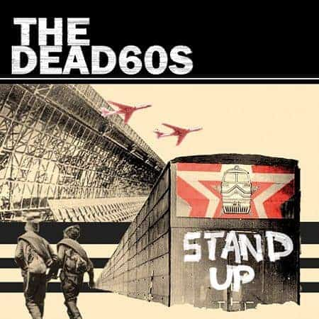 Stand Up by The Dead 60's