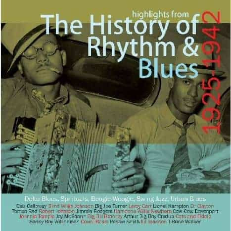 Highlights From The History of Rhythm & Blues (The Pre-War Years 1925-1942) by Various