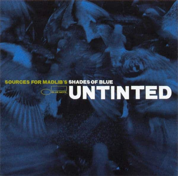 Untinted: Sources For Madlib's 'Shades Of Blue' by Various