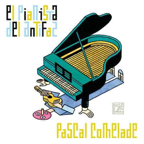 El Pianista Del Antifaz by Pascal Comelade
