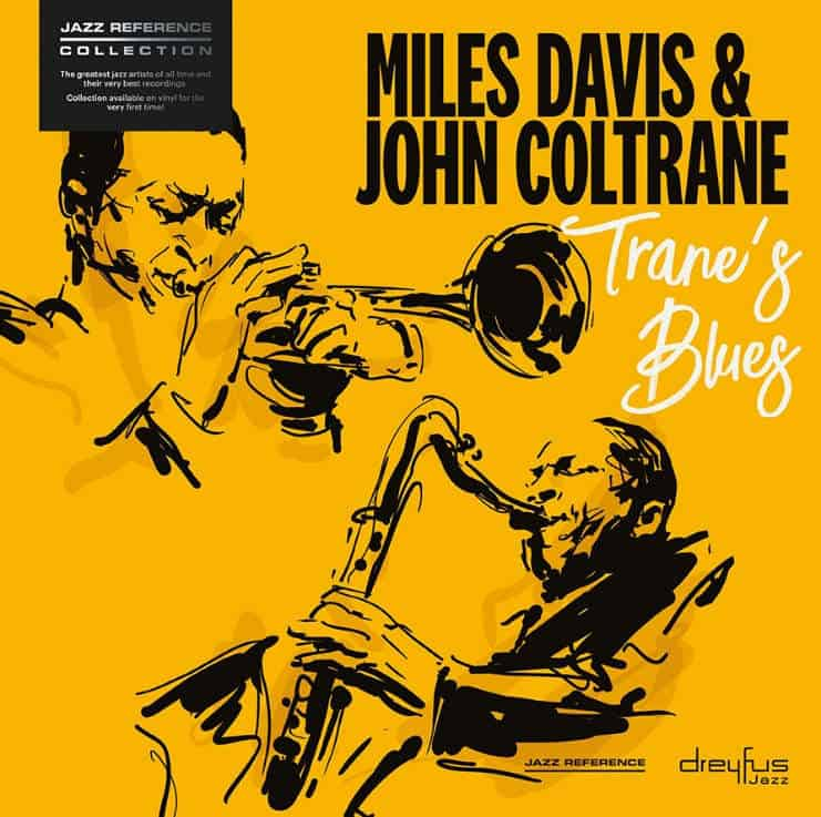 Trane's Blues by Miles Davis & John Coltrane