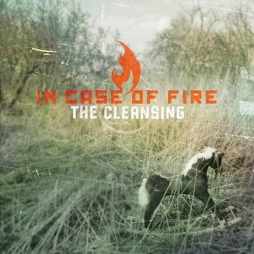 The Cleansing by In Case Of Fire