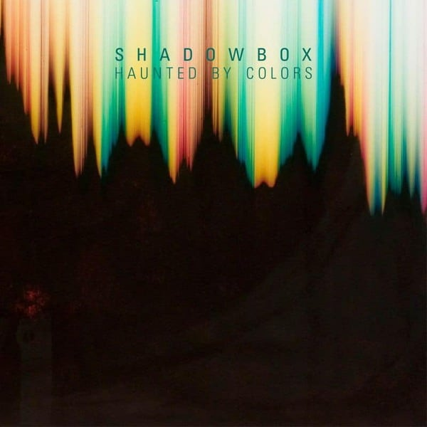 Haunted By Colors by Shadowbox