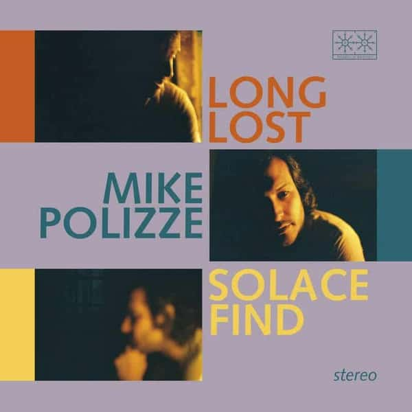 Long Lost Solace Find by Mike Polizze