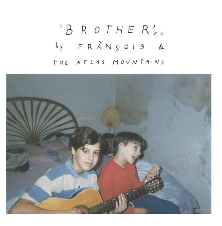Brother EP by Francois & The Atlas Mountains