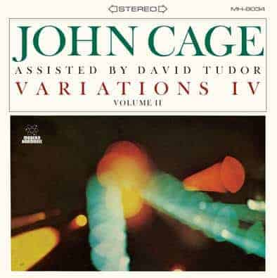 Variations IV Volume II by John Cage Assisted by David Tudor