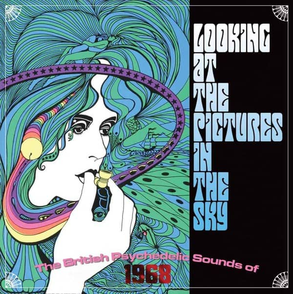 Looking At The Pictures In The Sky - The British Psychedelic Sounds of 1968 by Various