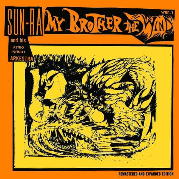 My Brother The Wind Vol. 1 by Sun Ra & His Astro Infinity Arkestra