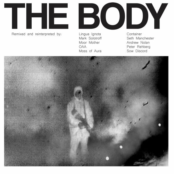 Remixed by The Body