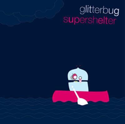 Super Shelter by Glitterbug