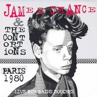 Live Aux Bains Douches - Paris 1980 by James Chance & The Contortions