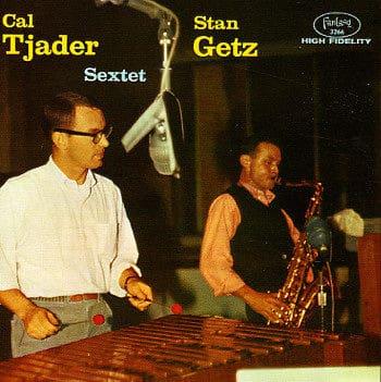 Stan Getz & Cal Tjader Sextet by Stan Getz & Cal Tjader