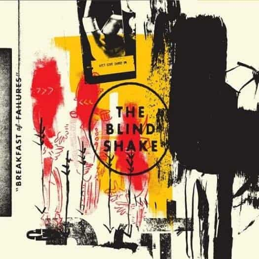Breakfast Of Failures by The Blind Shake