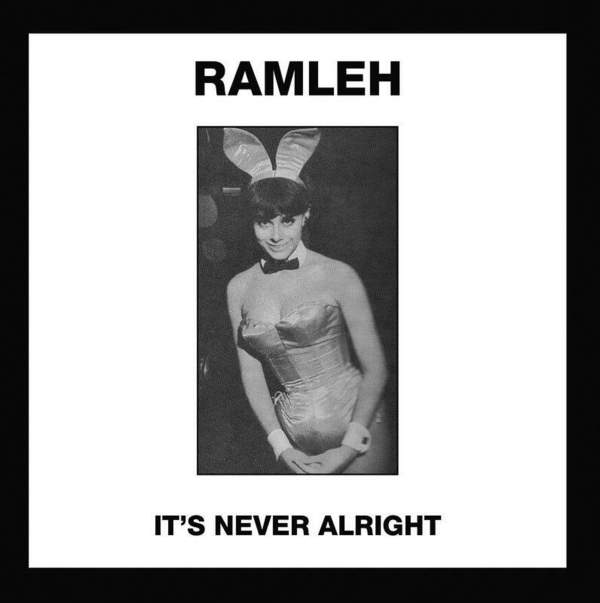 It's Never Alright / Kerb Krawler by Ramleh