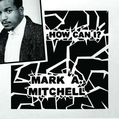 How Can I? / All Your Love by Mark A. Mitchell
