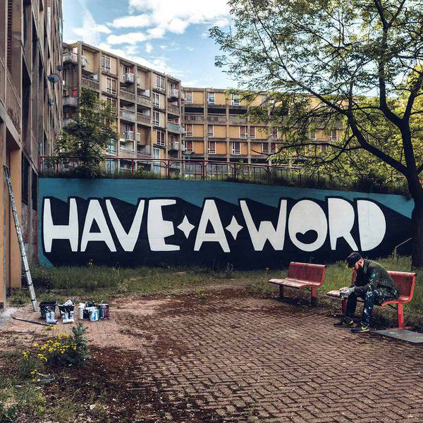 Have a Word by Kid Acne