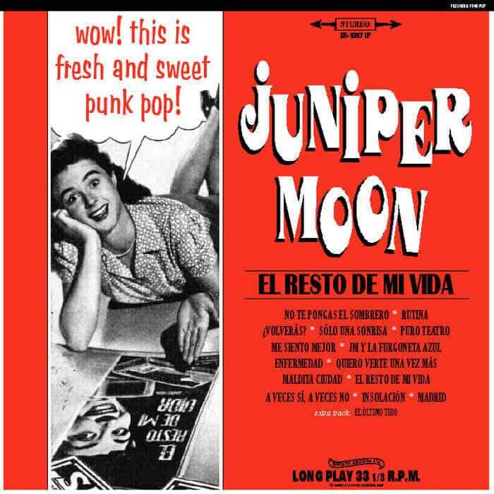 El Resto De Mi Vida by Juniper Moon