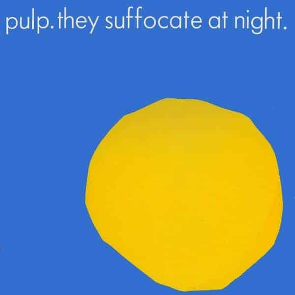 They Suffocate At Night by Pulp