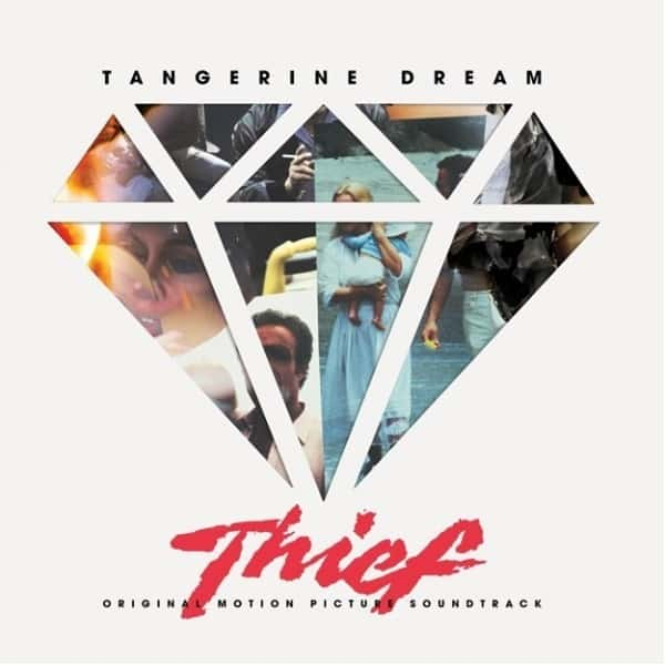 Thief (Original Motion Picture Soundtrack) by Tangerine Dream