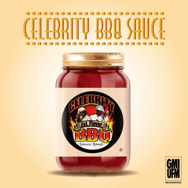 Celebrity Barbecue Sauce by Celebrity BBQ Sauce Band (Gerald Mitchell & Billy Love)