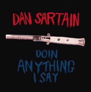 Doin' Anything I Say by Dan Sartain