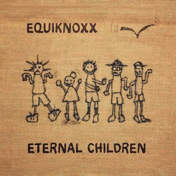 Eternal Children by Equiknoxx