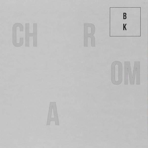 Chroma by Buzz Kull