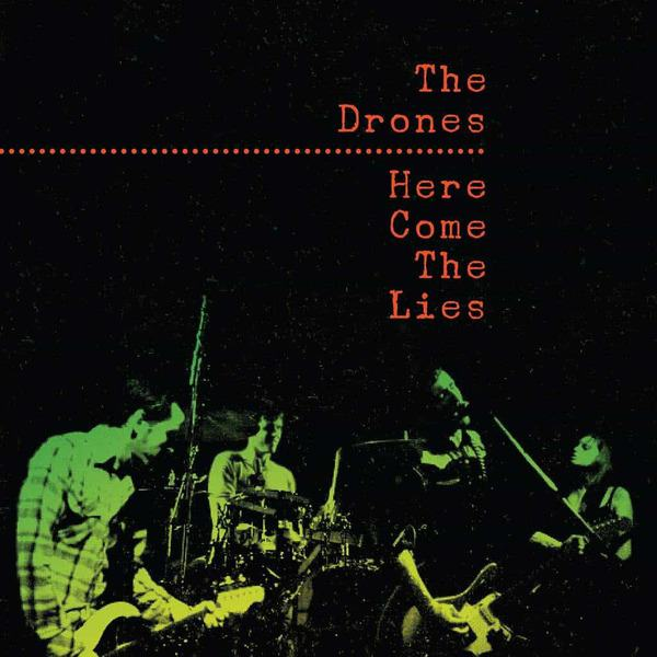 Here Come The Lies by The Drones