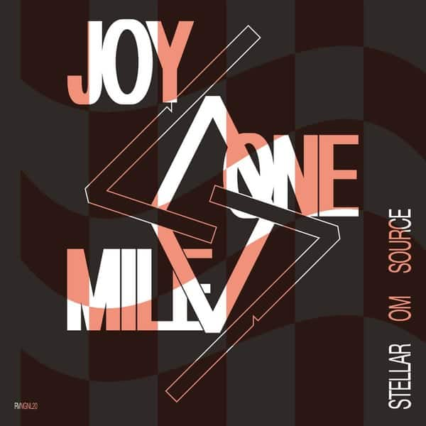 Joy One Mile by Stellar OM Source