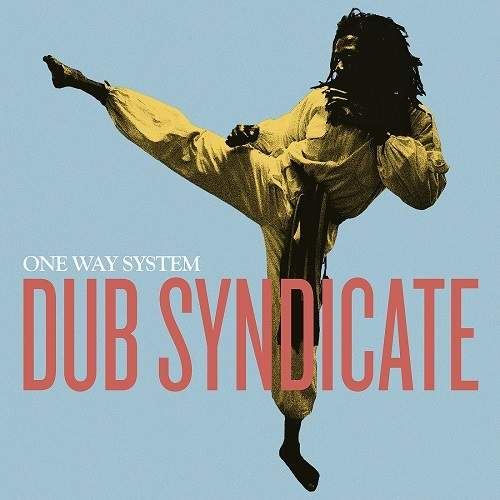 One Way System by Dub Syndicate