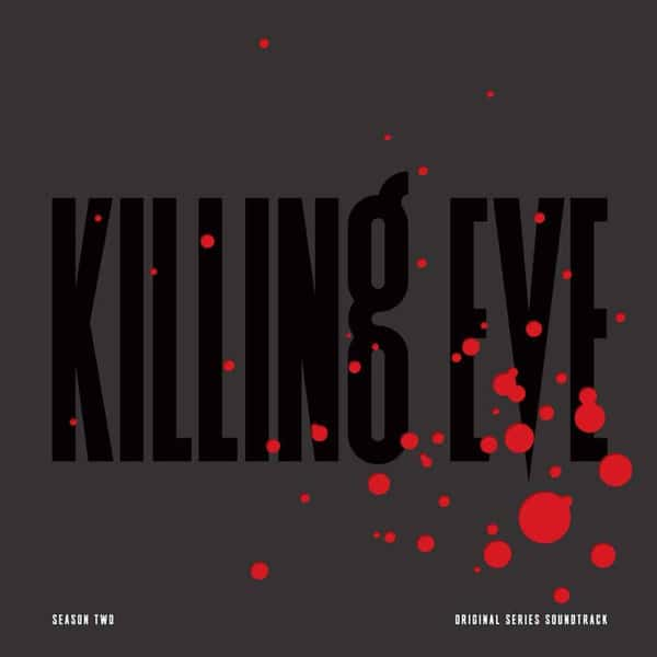 Killing Eve - Season Two (Original Series Soundtrack) by Various