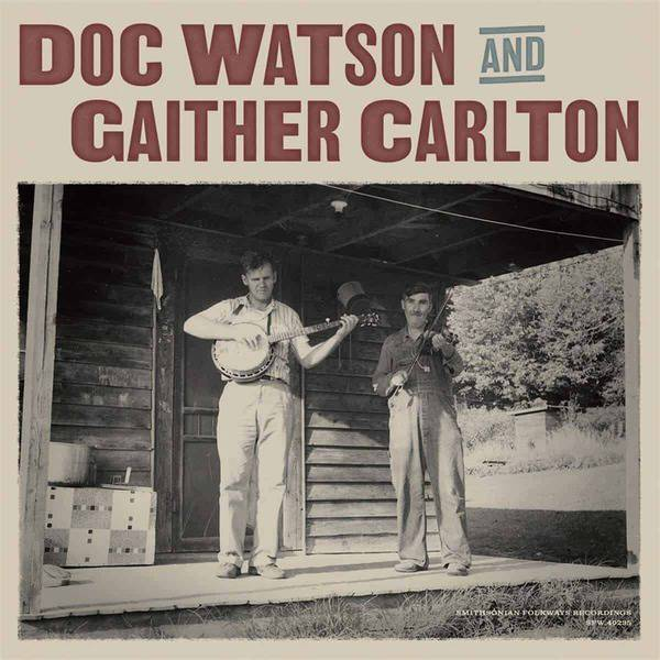 Doc Watson and Gaither Carlton by Doc Watson and Gaither Carlton