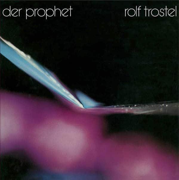 Der Prophet by Rolf Trostel
