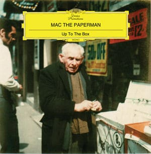 Up To The Box by Mac The Paperman