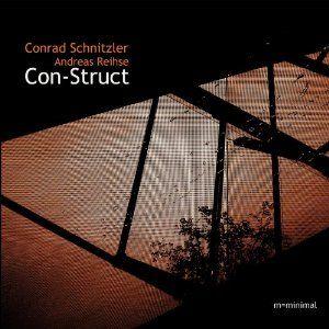 Con-Struct (Andreas Reihse) by Conrad Schnitzler / Andreas Reihse