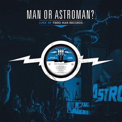 Live at Third Man Records by Man Or Astro-Man?