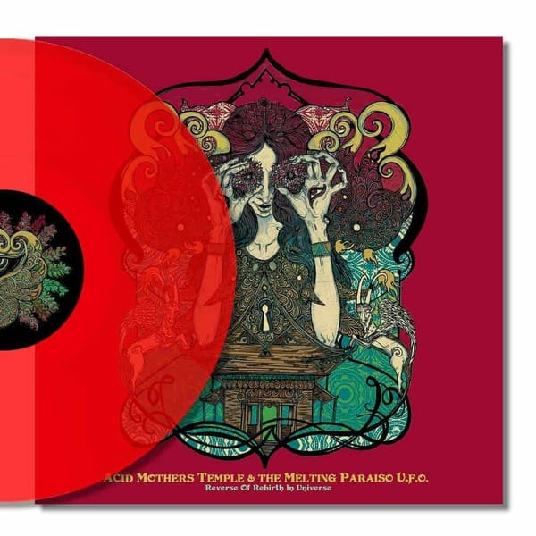 Reverse Of Rebirth In Universe by Acid Mothers Temple & The Melting Paraiso U.F.O.