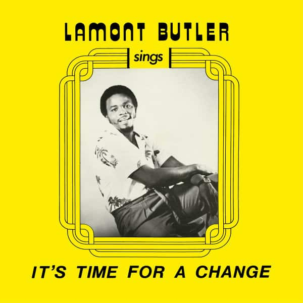 It's Time For A Change by Lamont Butler