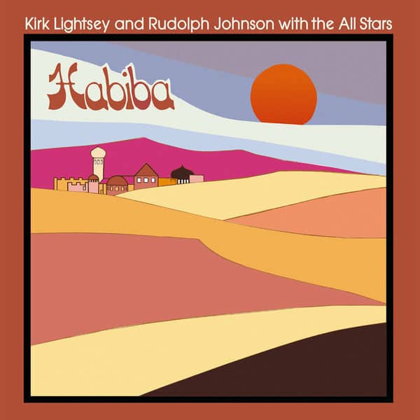 Habiba by Kirk Lightsey and Rudolph Johnson with the All Stars